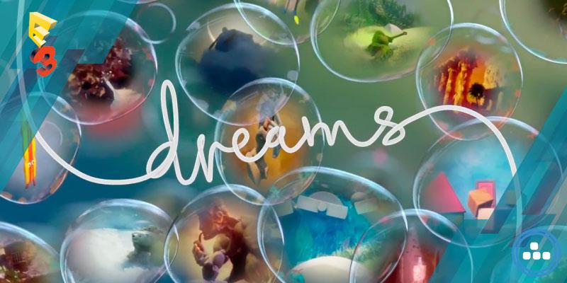 Playstation E3 2015 – Dreams