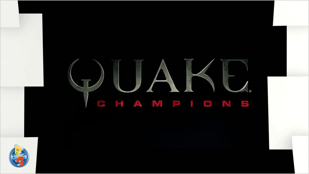 Bethesda E3 2016 – Quake Champions