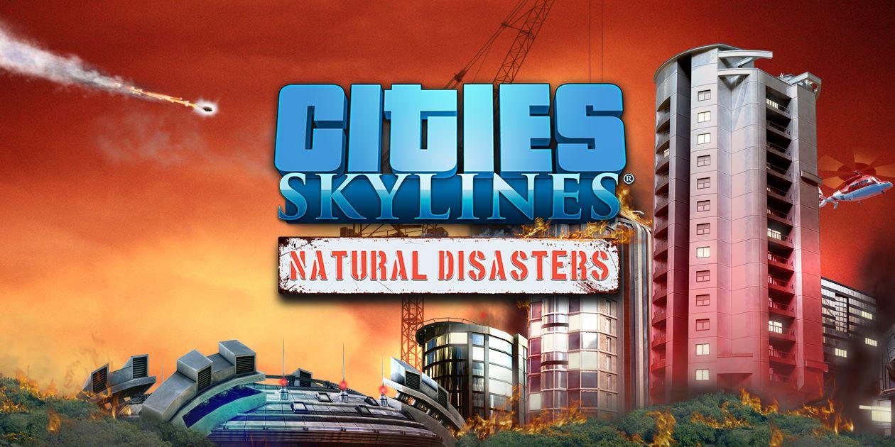 Cities: Skylines recebe desastres naturais