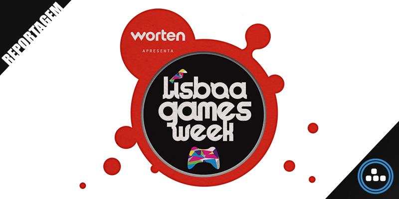Reportagem – Lisboa Games Week 2017