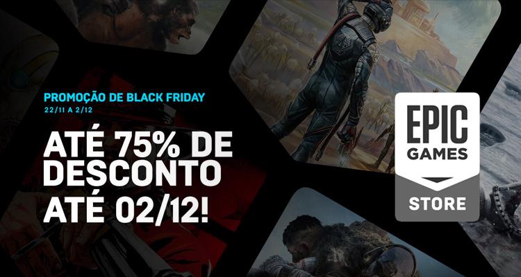 Black Friday – As promoções da Epic Games Store