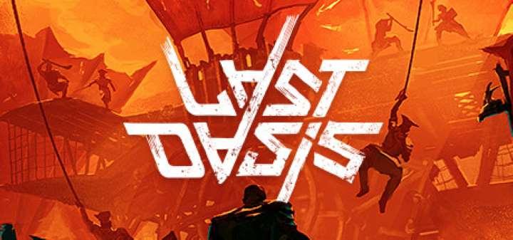 Last Oasis, um caso de sucesso… e desastre