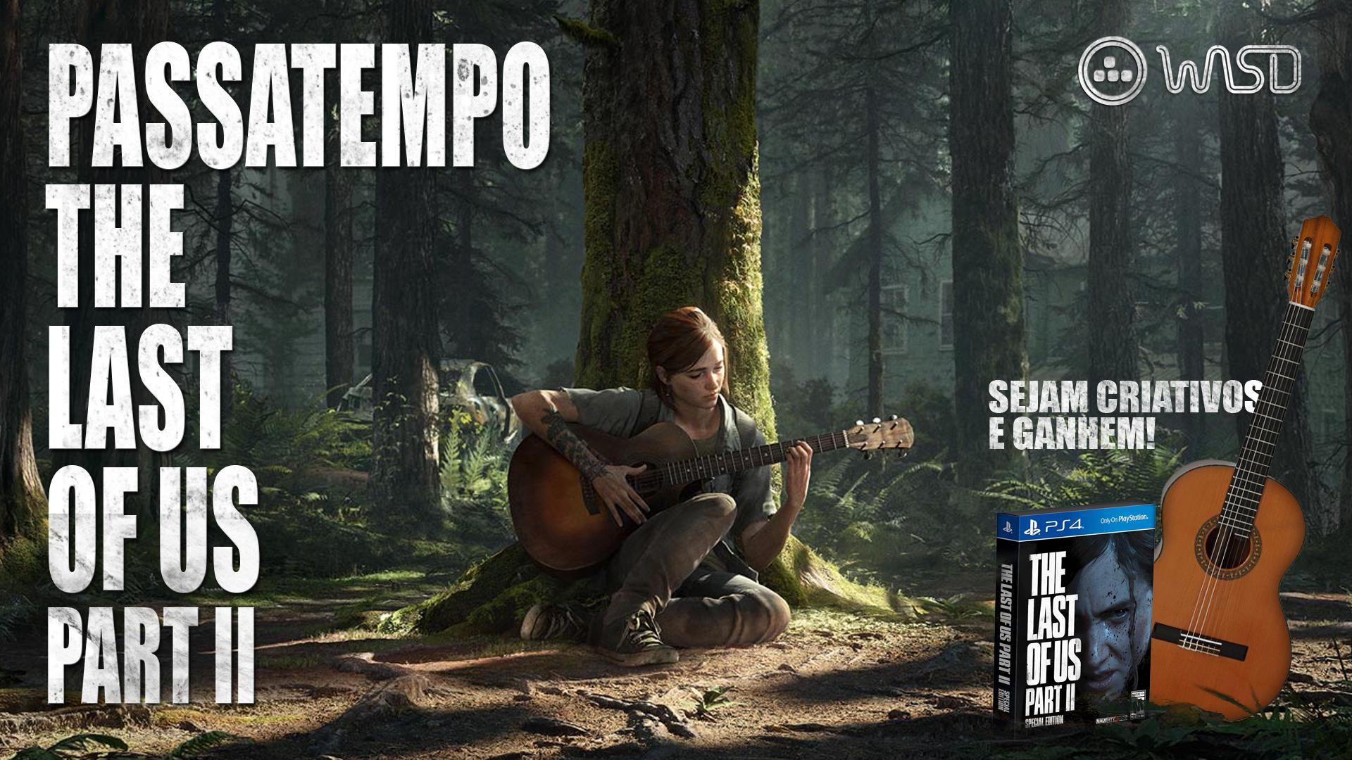 [Encerrado] Passatempo – Guitarra The Last of Us Part II