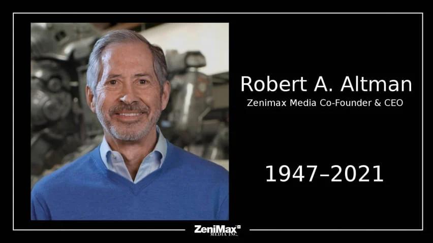 Faleceu Robert A. Altman fundador da Zenimax