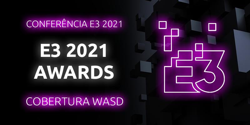 Conheçam os vencedores dos Prémios E3 2021