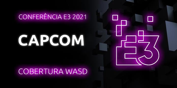 Conferência E3 2021 – Capcom