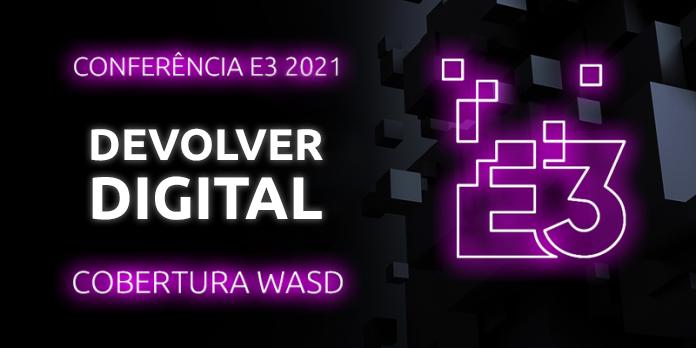 Conferência E3 2021 – Devolver Digital