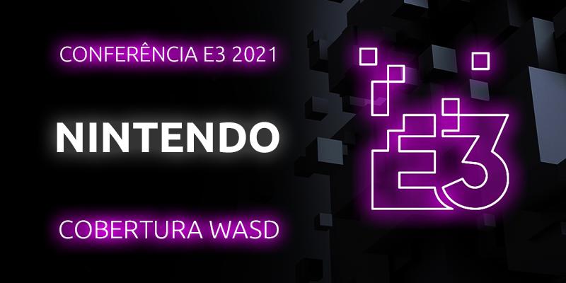 Conferência E3 2021 – Nintendo