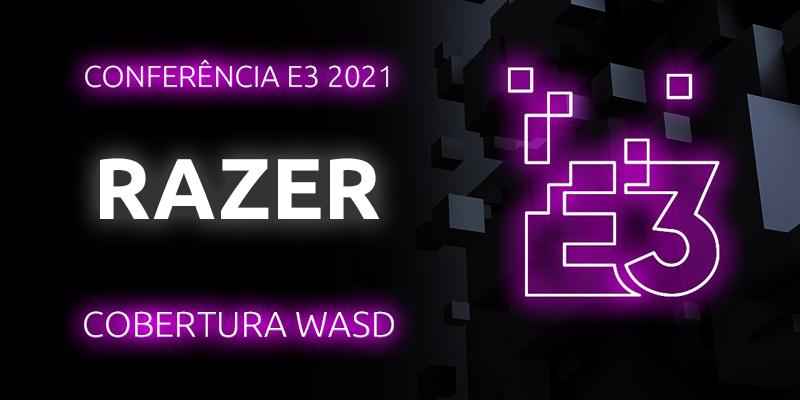 Conferência E3 2021 – Razer