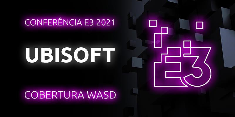 Conferência E3 2021 – Ubisoft